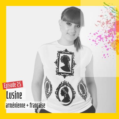#25 - Lusine : « En Arménie j'étais assistée, c'est en France que je suis devenue adulte » cover