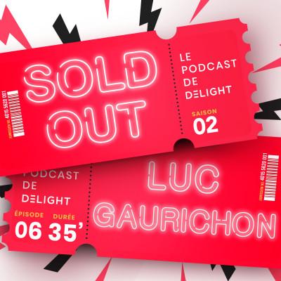 S02E06 – Luc GAURICHON, producteur et fondateur de Caramba Culture Live cover