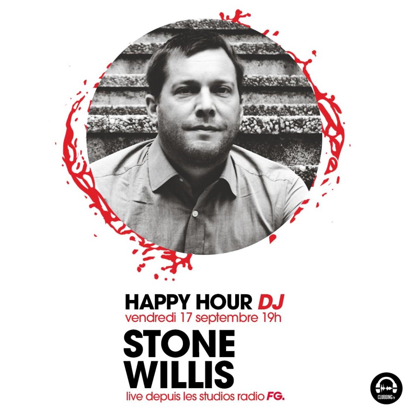 HAPPY HOUR DJ : STONE WILLIS