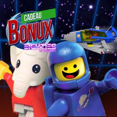 image Eighties Le Podcast, Cadeau Bonux -25- Les Lego