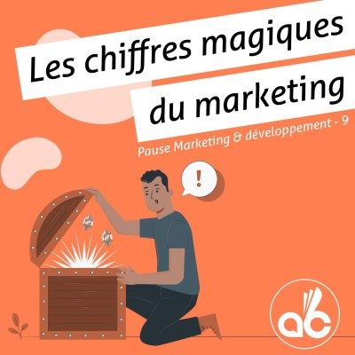 Les chiffres magiques du marketing cover