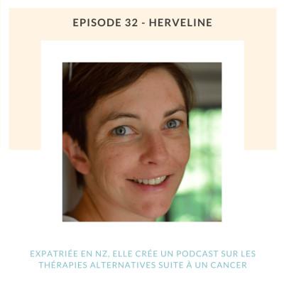 Herveline | Expatriée en NZ, elle crée un podcast sur les thérapies alternatives suite à un cancer du sein cover