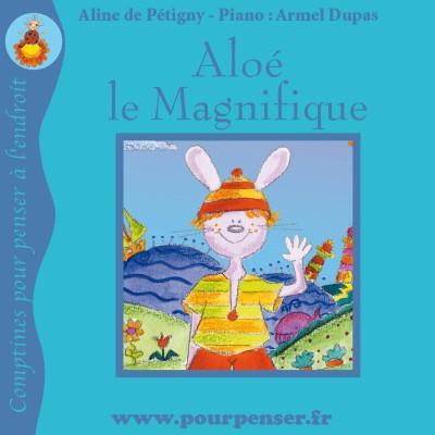 Aloé le magnifique - Les petites histoires de Pourpenser cover