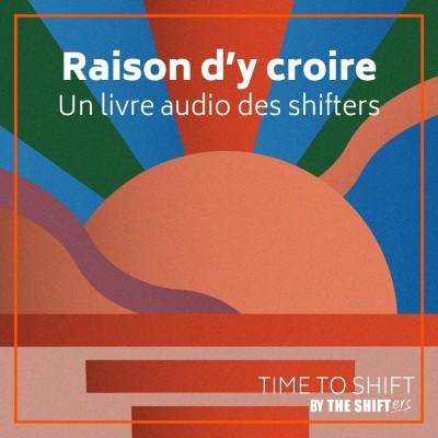 Raisons d'y croire - Un livre-audio des Shifters cover