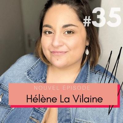#35 Hélène : combattre l'obésité et vivre avec un lymphœdème - Partie 2/2 👊 cover