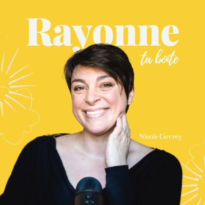 Image of the show Rayonne Ta Boîte, avec Nicole Gevrey