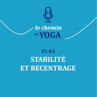 E4 Stabilité et recentrage cover