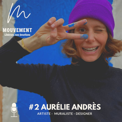 #2 Aurélie Andrès - Let's do it ou le pouvoir de l'inconfort cover