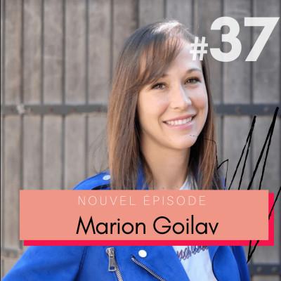 #37 Marion Goilav, Elia Lingerie : entreprendre et aligner valeurs + travail pour réussir 🇫🇷 cover