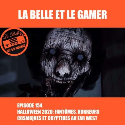 Episode 154: Halloween 2020: fantômes, horreurs cosmiques et cryptides au far west cover