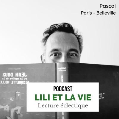 """Pascal - Paris Belleville """"Je me suis mis à lire car je m'ennuyais."""" cover"""
