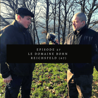 #27: Le Domaine Bohn à Reichsfeld (67) cover