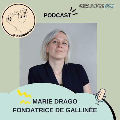 #23 Marie Drago - Fondatrice de Gallinée (marque de cosmétiques consacrée au microbiome - Londres cover
