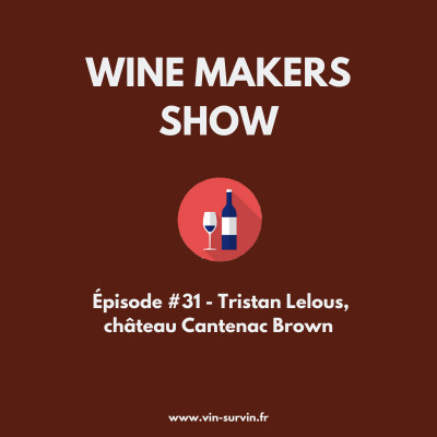 #31 - Tristan Lelous, château Cantenac Brown cover