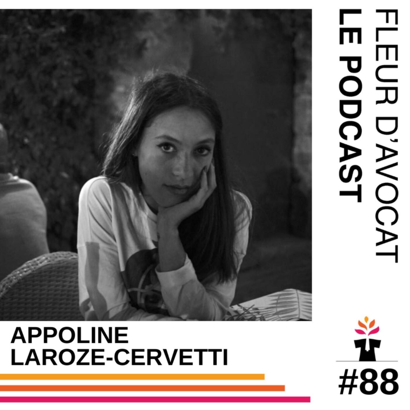 #88 - Apolline Laroze-Cervetti : « Moi ça se passe très bien la collaboration »