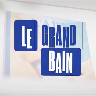 Image of the show Le Grand Bain