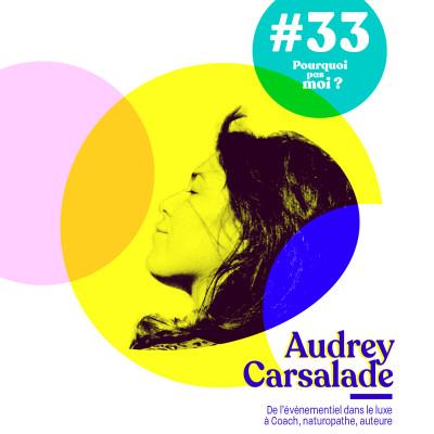 #33 Audrey Carsalade : D'une grande maison de luxe à Coach Naturopathe cover