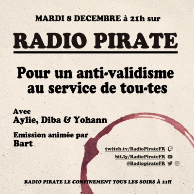 Radio Pirate - Un anti-validisme au service de tous et toutes - Emission du mardi 8 décembre cover
