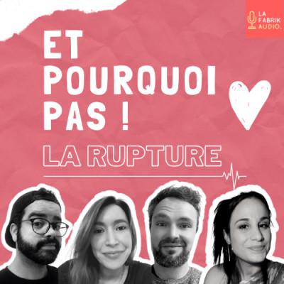 Et Pourquoi Pas La Rupture ! cover