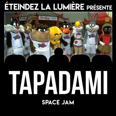 Tapadami Live du Confinement n°2: Space Jam cover