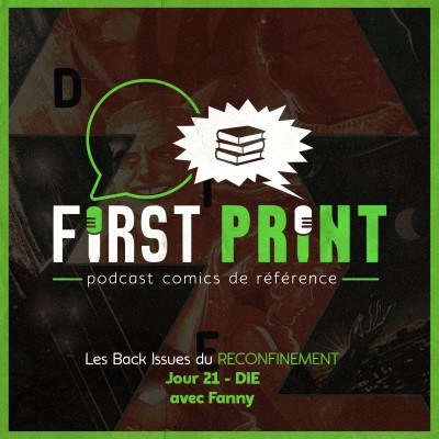Les Back Issues du Reconfinement - Jour 21 : DIE, avec Fanny cover
