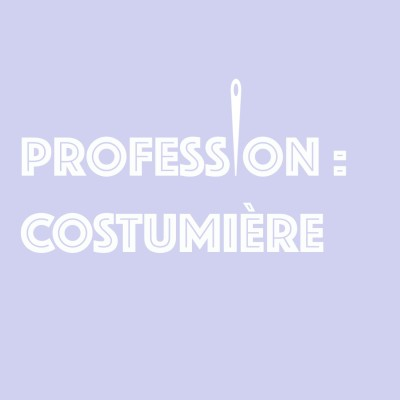 Profession : costumière cover