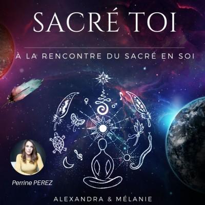 SACRÉ TOI : Episode 43 Sacrée Perrine PEREZ cover