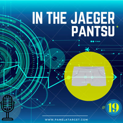 S01E19 In the JAEGER pantsu cover