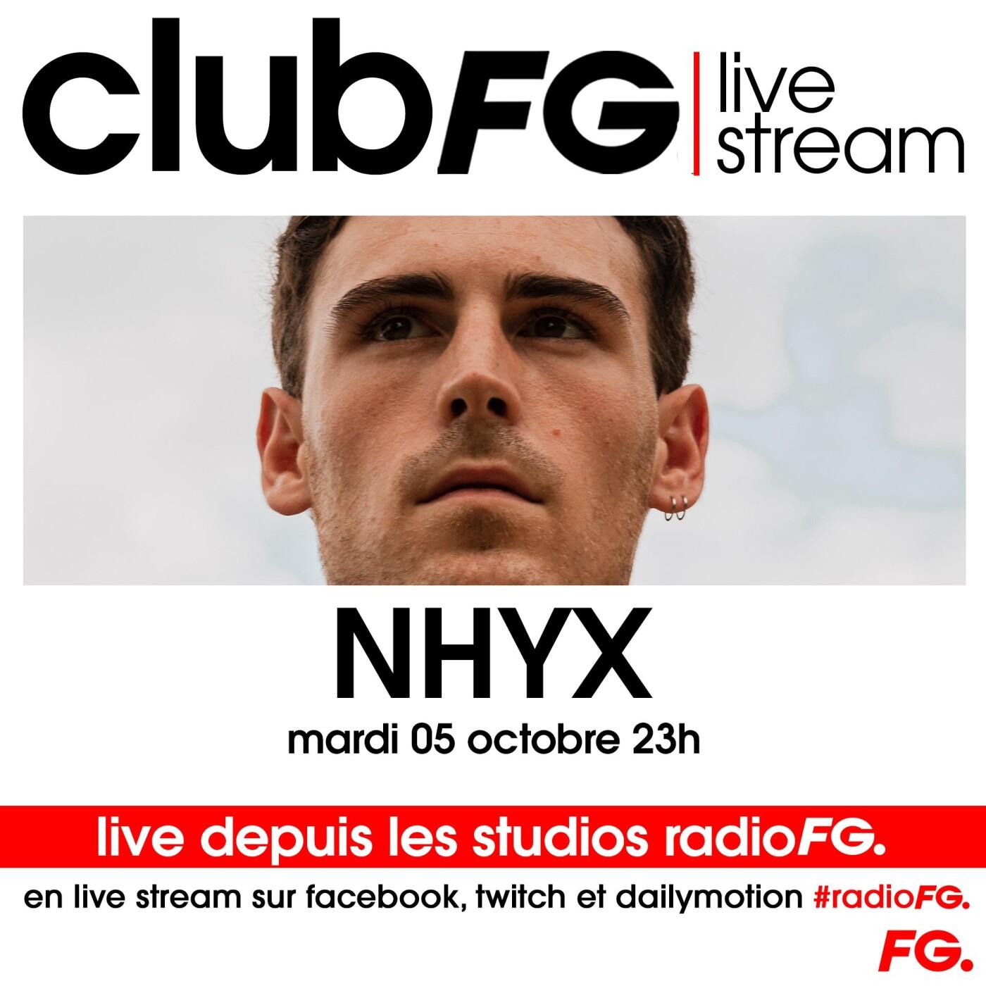 CLUB FG LIVE STREAM : NHYX