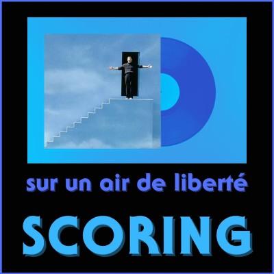 SCORING : Sur un air de liberté cover