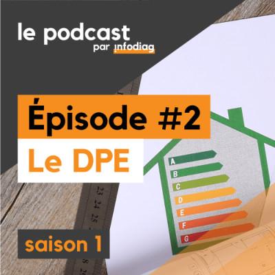 Le DPE - Les Diagnostics Immobiliers #2 cover