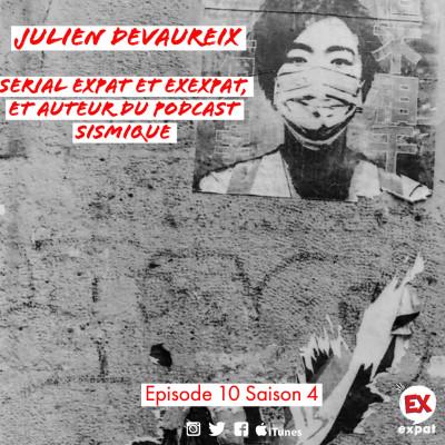 Julien Devaureix, serial expat et exexpat, et auteur du podcast Sismique cover