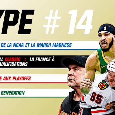 HypePodcastEp14 : La course aux Playoffs, l'EDF de Bruce Bochy, Rising Stars en NBA, Covid19 cover