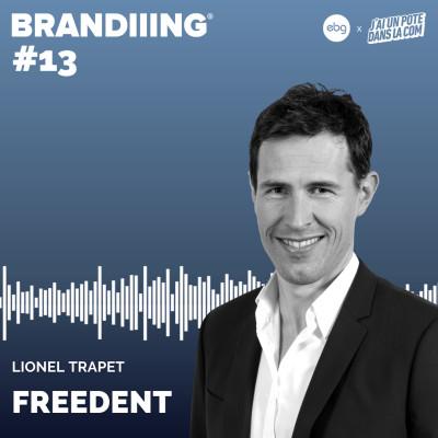 #13 - FREEDENT avec Lionel Trapet cover