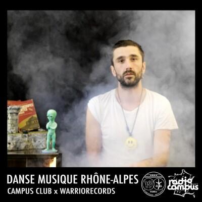 DANSE MUSIQUE RHONE-ALPES | Campus Club x Warriorecords cover