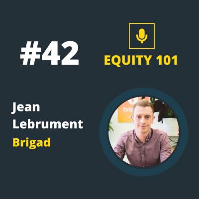 #42 Jean Lebrument (Brigad) - Comment mettre en place les OKR cover