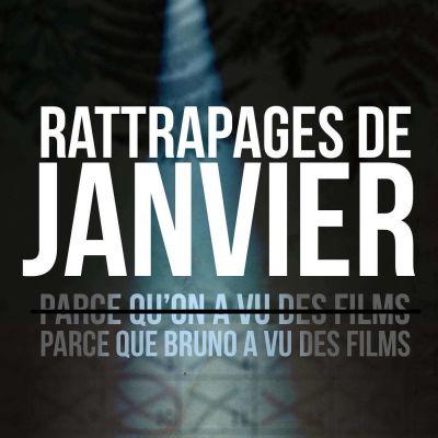 image Episode n°46: Rattrapages de janvier