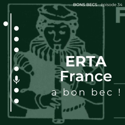 Épisode 34 • ERTA France a bon bec ! cover