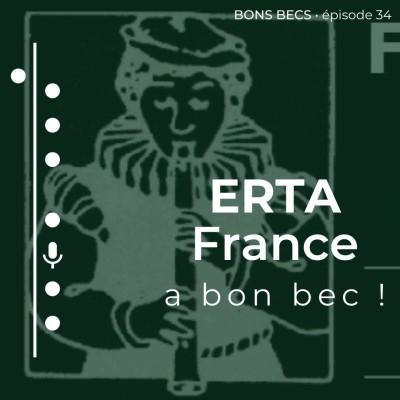 Épisode 34 • ERTA France a bon bec ! cover