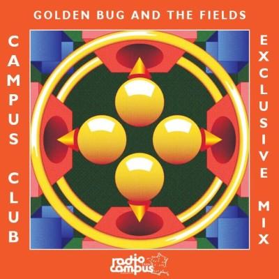 image Golden Bug & In Fields dans Campus Club !