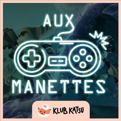 Aux Manettes #21 (feat. Gene Freeze) – Ratchet & Clank : Rift Apart / Scarlet Nexus cover