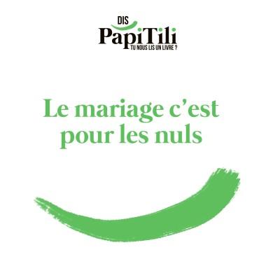 Le mariage c'est pour les nuls