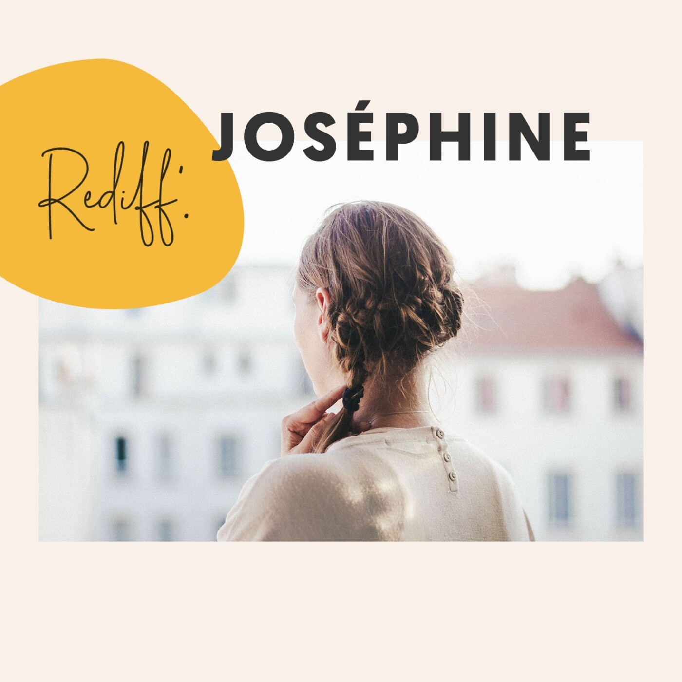 Rediff' • Joséphine
