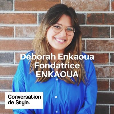 23 - Conversation avec Déborah Enkaoua, Fondatrice d'Enkaoua cover
