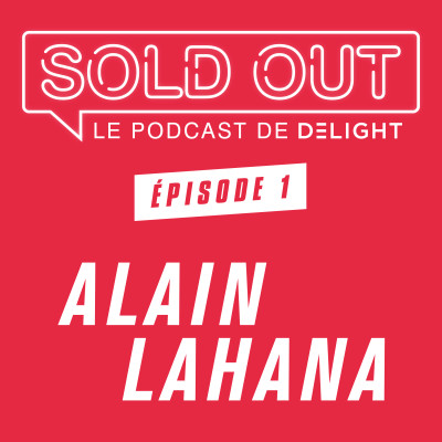 SOLD OUT #1 - Alain Lahana cover