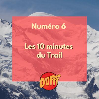 Les 10 minutes du Trail #6 cover