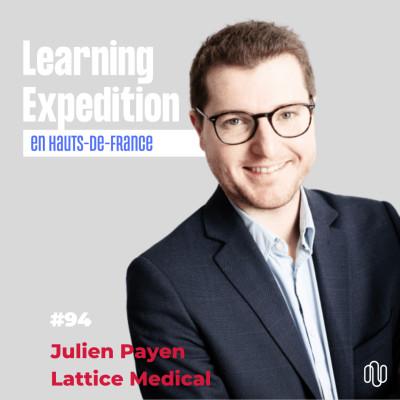 #94 - Julien Payen /// La bio prothèse qui permet une reconstruction mammaire naturelle - Lattice medical cover