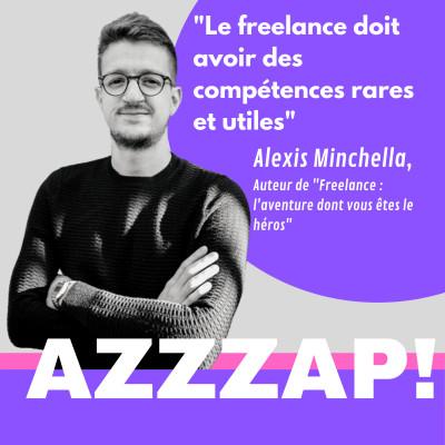 """Comment devenir freelance avec succès ? Alexis Minchella, auteur de """"Freelance : l'aventure dont vous êtes le héros"""" cover"""