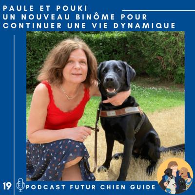 🦮19 - Paule et Pouki - Un nouveau binôme pour continuer une vie dynamique cover