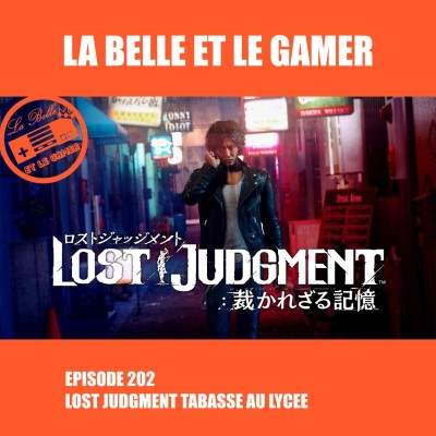 Episode 202: Lost Judgment tabasse au lycée cover